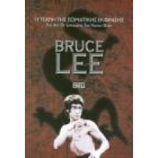 BRUCE LEE:Η ΤΕΧΝΗ ΤΗΣ ΣΩΜΑΤΙΚΗΣ ΕΚΦΡΑΣΗΣ